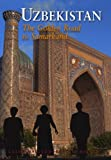 img - for Uzbekistan: The Golden Road To Samarkand (Eighth Edition) (Odyssey Illustrated Guides) book / textbook / text book