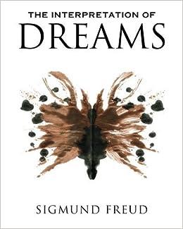 The Interpretation of Dreams by Freud, Sigmund (2011 ...