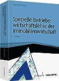 Image de Spezielle Betriebswirtschaftslehre der Immobilienwirtschaft (Haufe Fachbuch)
