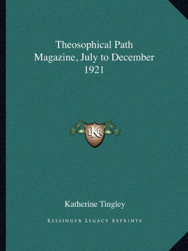 Theosophical Path Magazine, July to December 1921