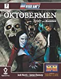 Due Vigilance Issue One: The Oktobermen with Smoke and Mirrors (Volume 1)