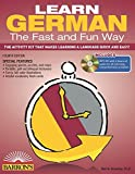 Learn German the Fast and Fun Way with MP3 CD: The Activity Kit That Makes Learning a Language Quick and Easy! (Fast & Fun Way)