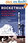 Rocketman: Astronaut Pete Conrad's In...