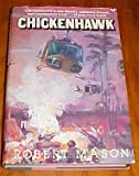 img - for Chickenhawk by Robert Mason Hardback 1983 book / textbook / text book
