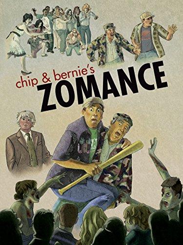 Chip & Bernie's Zomance