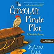 The Chocolate Pirate Plot: A Chocoholic Mystery | JoAnna Carl