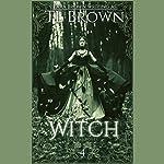 Witch | Tara Brown