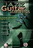 Jazz Guitar Standards II: A Complete Approach to Playing Tunes....