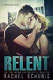 Relent (Ransom Book 4) (English Edition)