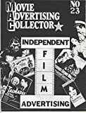 img - for Movie Advertising Collector, No. 23: Independent Film Advertising book / textbook / text book