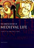 The Hamlyn History of Medieval Life (0600591182) by Nicolle, David