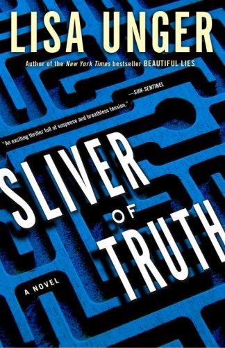 Sliver of Truth  A Novel, Lisa Unger