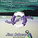 Just Add Trouble: Hetta Coffey Series, Book 3 Audiobook by Jinx Schwartz Narrated by Beth Richmond