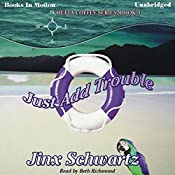 Just Add Trouble: Hetta Coffey Series, Book 3 | Jinx Schwartz