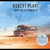66 to Timbuktu By Robert Plant (2003-11-10)
