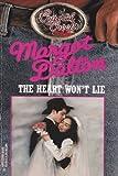 The Heart Won't Lie (Harlequin Romance, No. 23) (Cystal Creek (0373825358) by Dalton, Margot