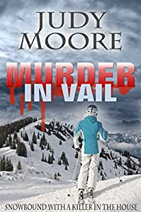 Murder In Vail by Judy Moore ebook deal
