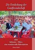 Die Entdeckung der Gastfreundschaft (German Edition) (3842391056) by Roth, Dieter
