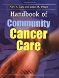 img - for Handbook of Community Cancer Care book / textbook / text book