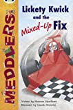 Meddlers: Lickety Kwick and the Mixed-Up Fix (Lime B) (Bug Club)