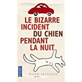 Le bizarre incident du chien pendant la nuitpar Mark HADDON