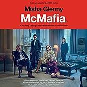McMafia: A Journey Through the Global Criminal Underworld | [Misha Glenny]