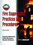 img - for By Eugene E Mahoney Fire Suppression Practices and Procedures (2nd Edition) book / textbook / text book
