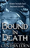 Bound In Death (Bound - Vampire & Werewolf Romance Book 5)