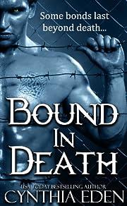 Bound In Death (Bound - Vampire & Werewolf Romance Book 5)
