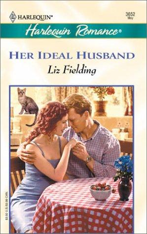 Her Ideal Husband (Romance, 3652), Liz Fielding