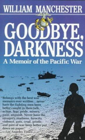 Goodbye Darkness: A Memoir of the Pacific War (Laurel Book)