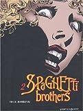 echange, troc Mandrafina, Carlos Trillo - Spaghetti Brothers, tome 2