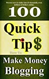 How to Make Money Blogging-My Proven Methods For Making Thousands Every Month While Blogging