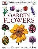 img - for RHS Garden Flowers Ultimate Sticker Book (Ultimate Stickers) book / textbook / text book