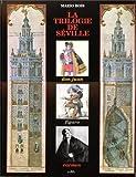 img - for La trilogie de Seville: Don Juan, Figaro, Carmen (French Edition) book / textbook / text book