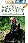 Wounded Prophet: A Portrait of Henri...