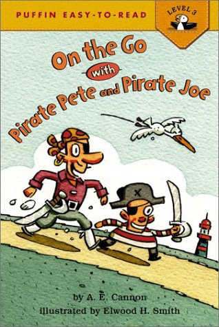 On the Go with Pirate Pete and Pirate Joe! (Puffin Easy-To-Read)