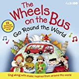 Wheels on the Bus Go Round the World (BBC Audio)by British Broadcasting...