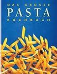 Das gro�e Pasta-Kochbuch