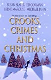 Crooks, Crimes, and Christmas (Worldwide Library Mysteries) (0373264739) by Slater, Susan