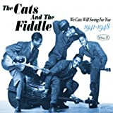echange, troc The Cats And The Fiddle - We Cats Will Swing For You /Vol. 3