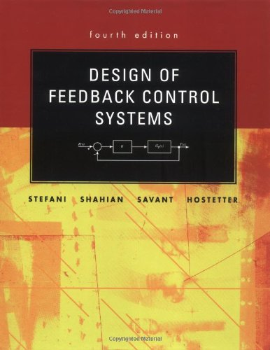 Design of Feedback Control Systems (Oxford Series in...