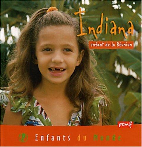 Indiana enfant de la Réunion