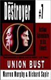 Union Bust: Destroyer # 7 (Destroyer, 7)