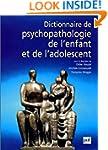 Dictionnaire de psychopathologie de l...