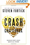 Crash the Chatterbox: Hearing God's V...