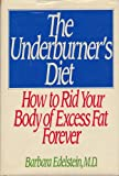 img - for The Underburner's Diet book / textbook / text book