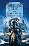 The Black Raven (Deverry: The Dragon Mage, Book 2) (0006482600) by Kerr, Katharine