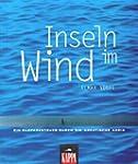 Inseln im Wind: Ein Surfabenteuer dur...