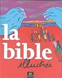 La Bible illustrée...